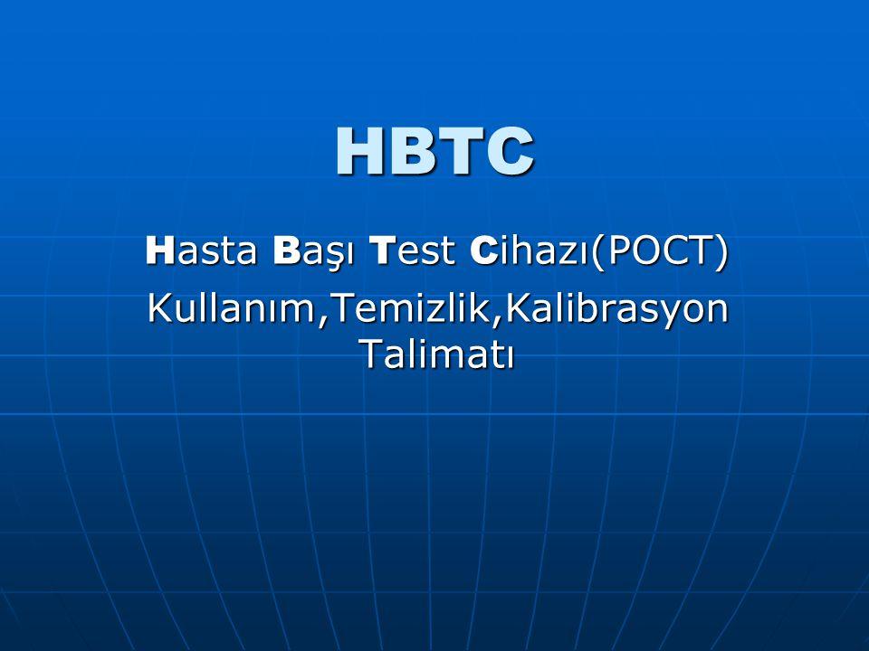 HBTC H asta B aşı T est C ihazı(POCT) Kullanım,Temizlik,Kalibrasyon Talimatı