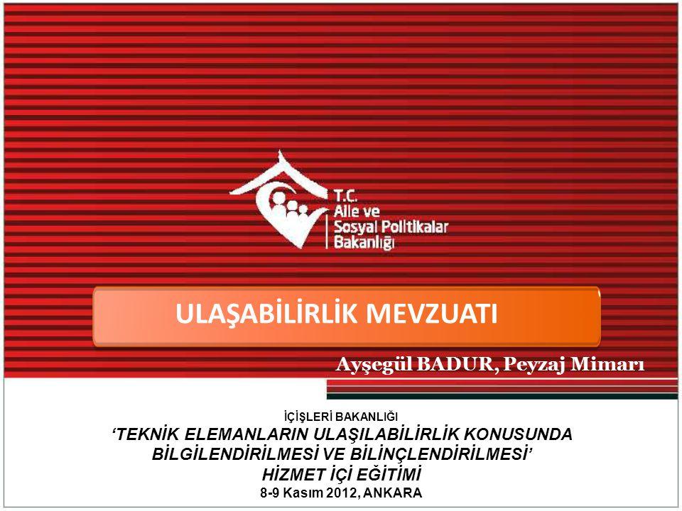 3194 sayılı İmar Kanunu ve Yönetmelikleri İÇİNDEKİLER İmar Mevzuatı 1 Yerel Yönetimler Mevzuatı Yerel Yönetimle İlgili Mevzuat Özürlüler ile İlgili Mevzuat 2 3 İlgili Türk Standartları Ulaşılabilirlik Stratejisi ve Eylem Planı Özürlü ve Yaşlı Hizmetleri Genel Müdürlüğü Yayınları 4 5 6