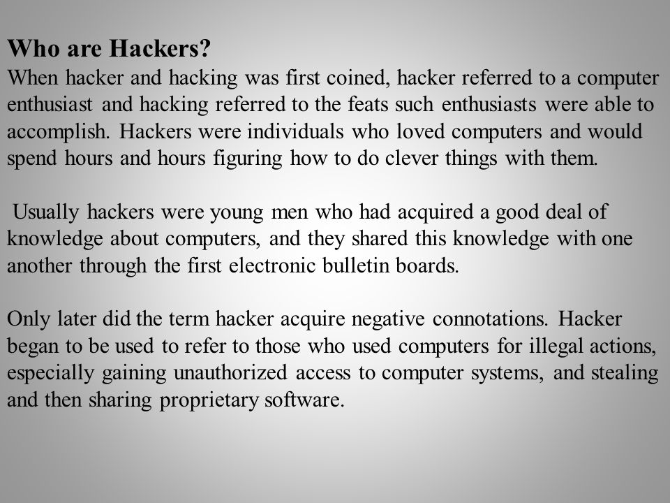 Who are Hackers.