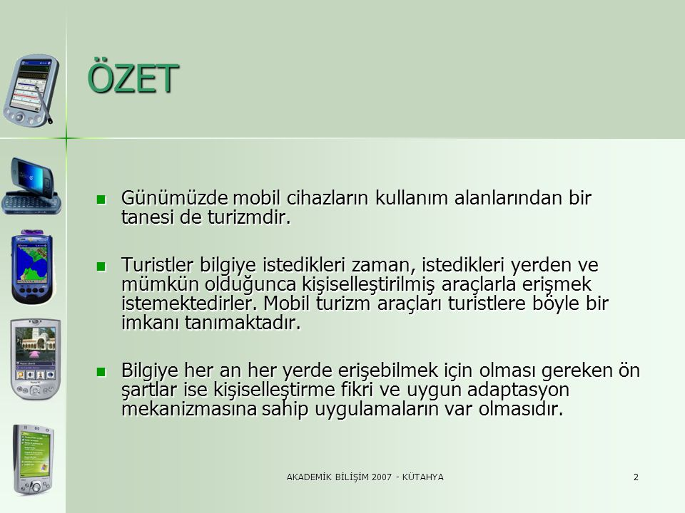 AKADEMİK BİLİŞİM 2007 - KÜTAHYA23 3.8.