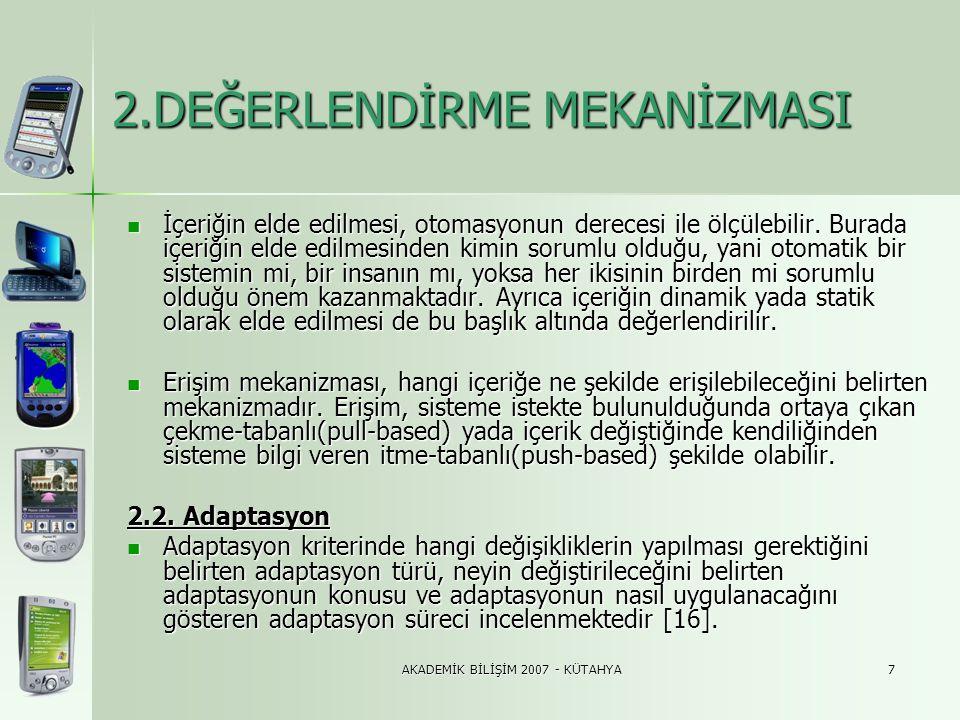 AKADEMİK BİLİŞİM 2007 - KÜTAHYA8 3.MOBİL TURİZM REHBERLERİ 3.