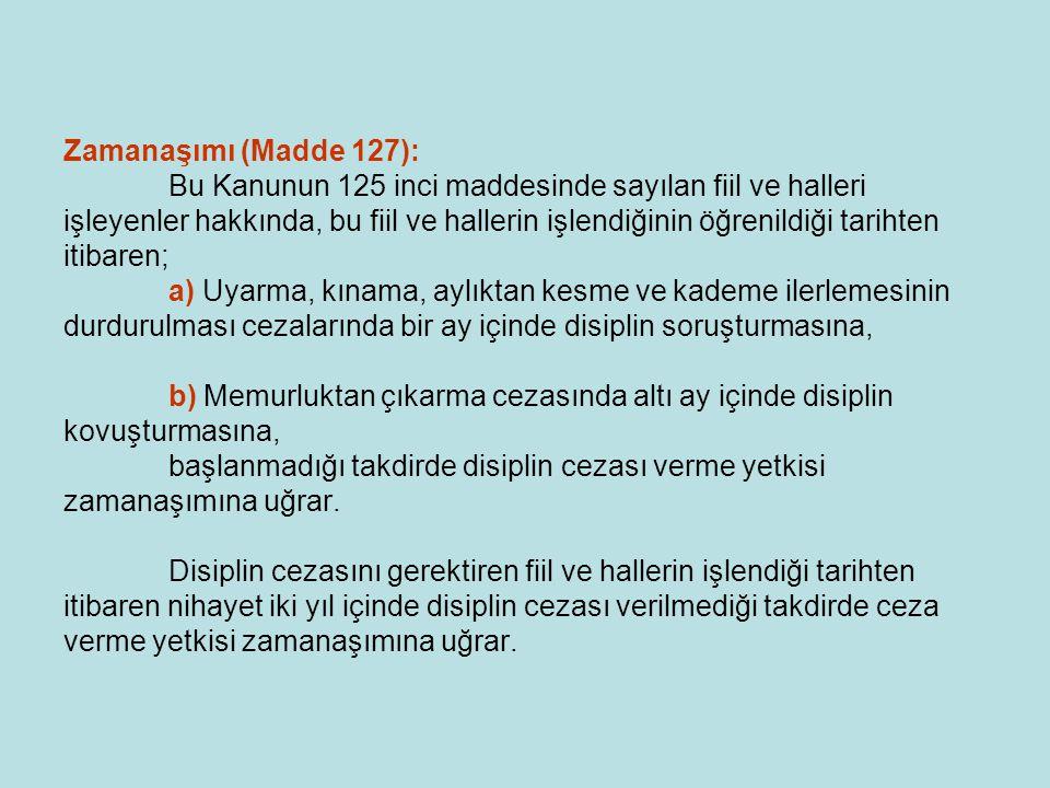 Zamanaşımı (Madde 127): Bu Kanunun 125 inci maddesinde sayılan fiil ve halleri işleyenler hakkında, bu fiil ve hallerin işlendiğinin öğrenildiği tarih