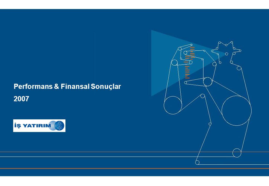 Performans & Finansal Sonuçlar 2007