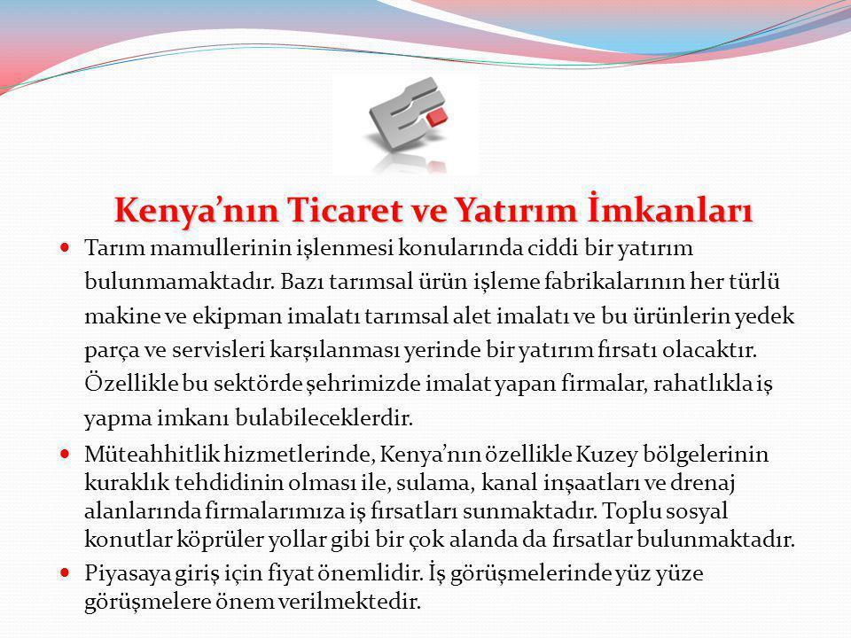 Kenya'nın Vergi ve Mevzuatları  Vergi ve mevzuatları: Kurumlar vergisi %30'dur.