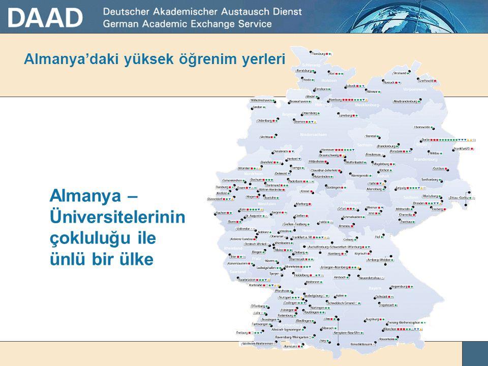 Almanya'da okuma ve araştırma geleneği • Uzun akademik geçmiş • 14.yüzyılda kurulan ilk üniversiteler, örneğin Heidelberg (1386) ve Köln'de (1388)