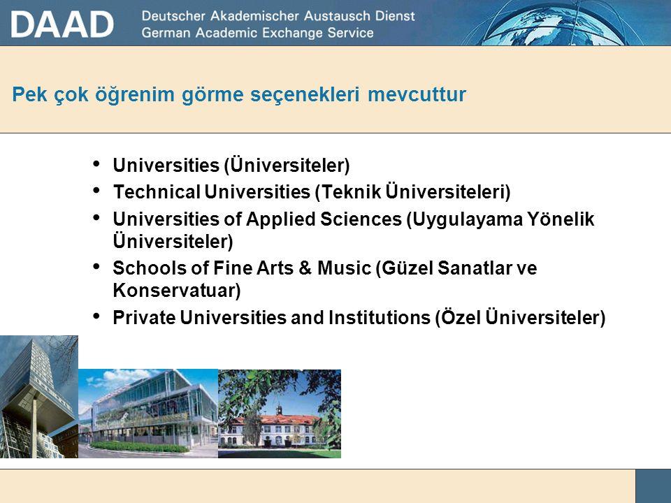 Almanya'daki yüksek öğrenim yerleri Almanya – Üniversitelerinin çokluluğu ile ünlü bir ülke
