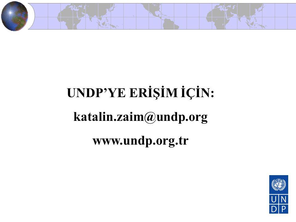 UNDP'YE ERİŞİM İÇİN: katalin.zaim@undp.org www.undp.org.tr