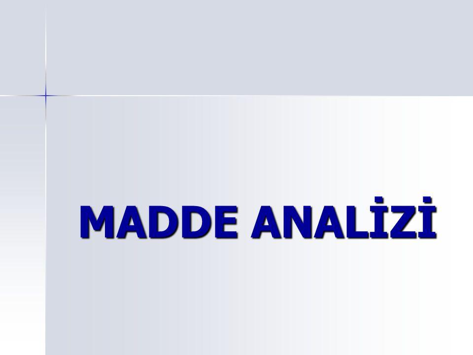 Madde Analizi, bir testteki maddelerin işe yarayıp yaramadığını; işe yaramıyorsa, bunun nedenini anlamak ve ona göre gerekli düzeltmeleri yapmak için cevapların analiz edilmesidir.
