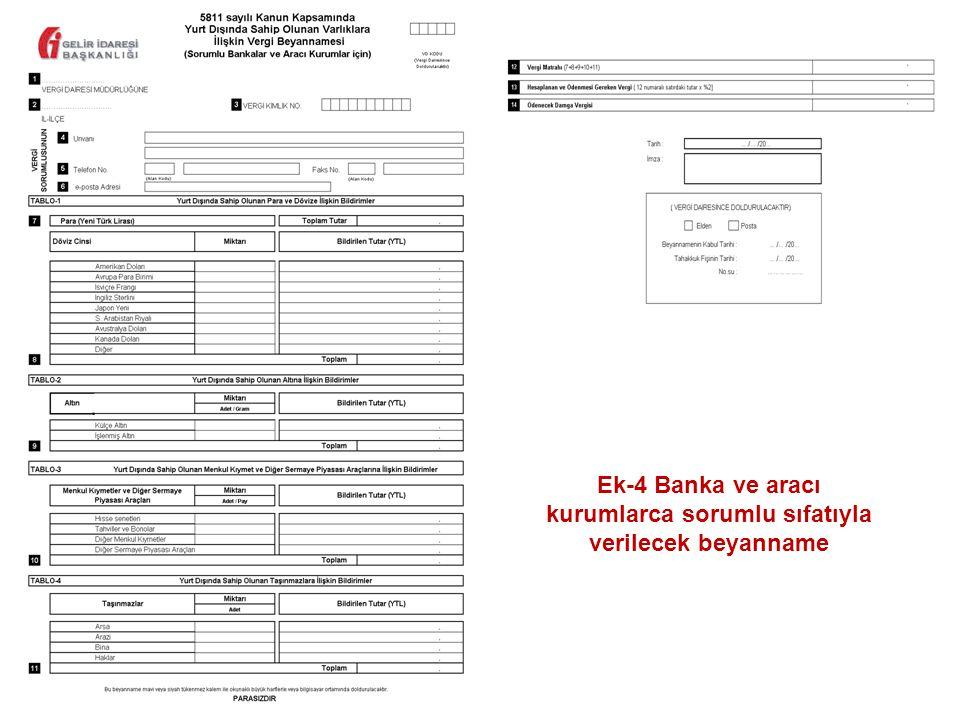 60 Ek-4 Banka ve aracı kurumlarca sorumlu sıfatıyla verilecek beyanname