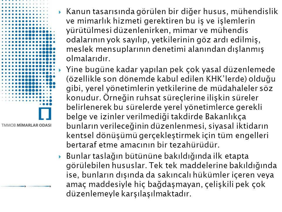 Teşekkürler… TMMOB MİMARLAR ODASI A: Konur Sokak No:4/2 Yenişehir 06650 ANKARA T: 0312 417 37 27 F: 0312 418 03 61 E: info@mo.org.tr http://www.mo.org.tr
