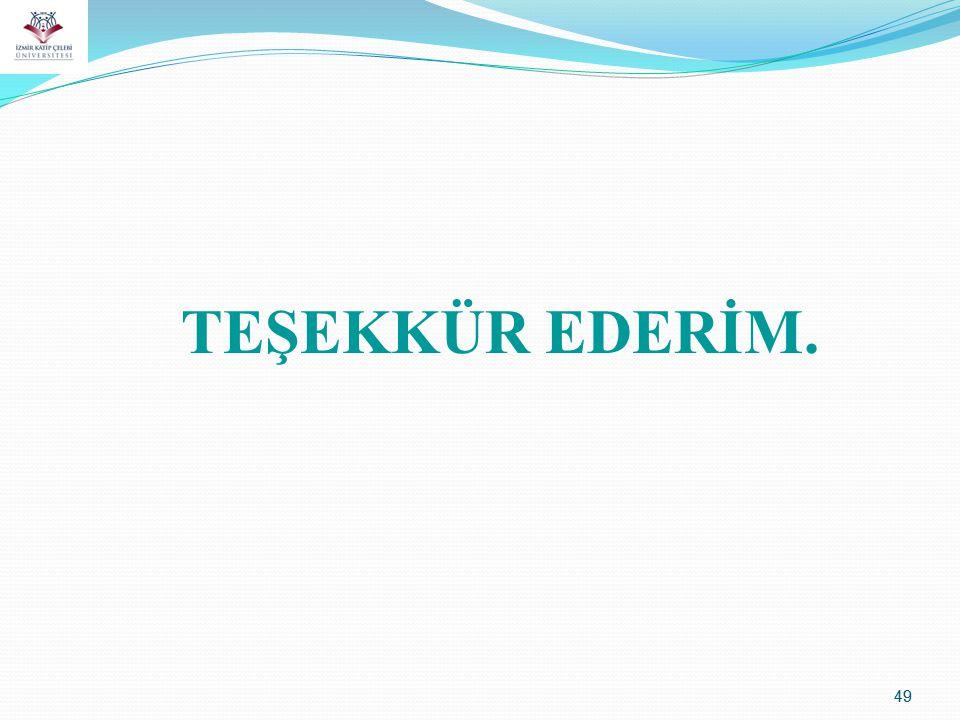 49 TEŞEKKÜR EDERİM.