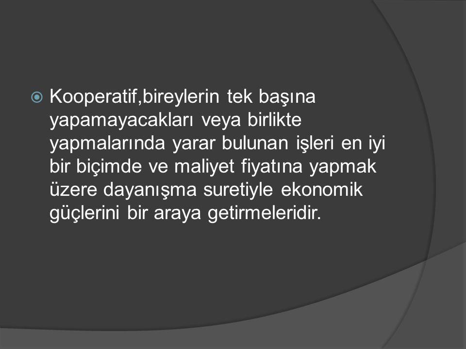 Kooperatifler Birliği  Aynı sektörde faaliyet gösteren birim kooperatifler, kendi aralarında ve kendilerinin üstünde ve bizzat kooperatiflerin gereksimlerini karşılamak için, kooperatif şeklinde birleşerek kooperatifler birliğini oluşturmaktadır.