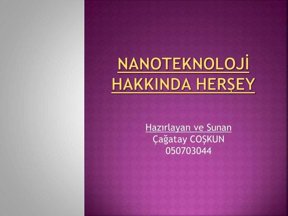 Hazırlayan ve Sunan Çağatay COŞKUN 050703044
