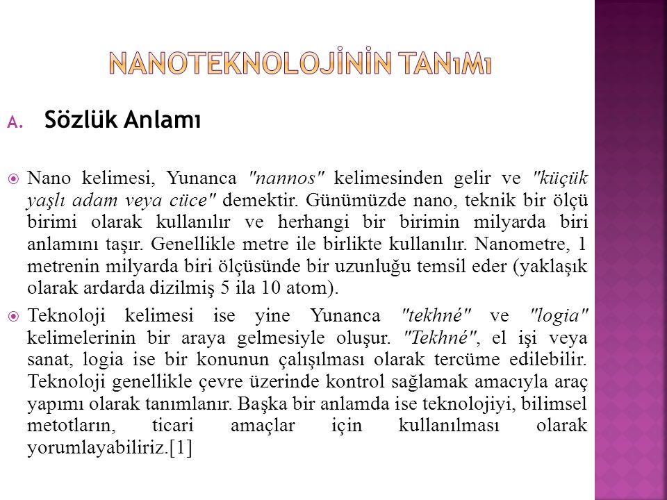 A. Sözlük Anlamı  Nano kelimesi, Yunanca