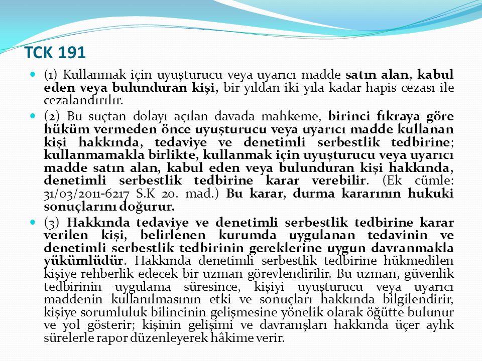  (4) Tedavi süresince devam eden denetimli serbestlik tedbirine, tedavinin sona erdiği tarihten itibaren bir yıl süreyle devam olunur.