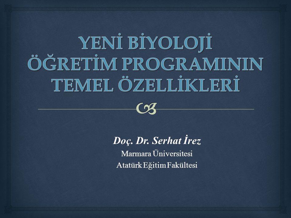 Doç. Dr. Serhat İrez Marmara Üniversitesi Atatürk Eğitim Fakültesi