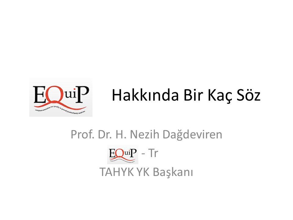 Hakkında Bir Kaç Söz Prof. Dr. H. Nezih Dağdeviren - Tr TAHYK YK Başkanı