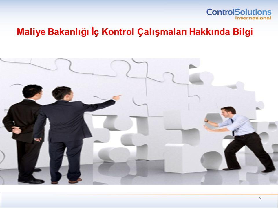 Kamu İç Kontrol Standartları Yönetim & Organizasyon Stratejik hedefler, organizasyon yapısı, süreçler, iş akışları, yetki- görev tanımları, etik kurallar, kurumsal kültür, İK Yetkinliği, yönetimin felsefesi ve tutumu Risk Değerlendirmesi Risk Tespiti Risk Ölçümü Risk Önceliklendirmesi Kontroller Tespit Edici Önleyici Yönlendirici Düzeltici Bilgi Sistemleri Raporlamalar İletişim Faaliyetleri Öz Değerlendirme İç Denetim 70