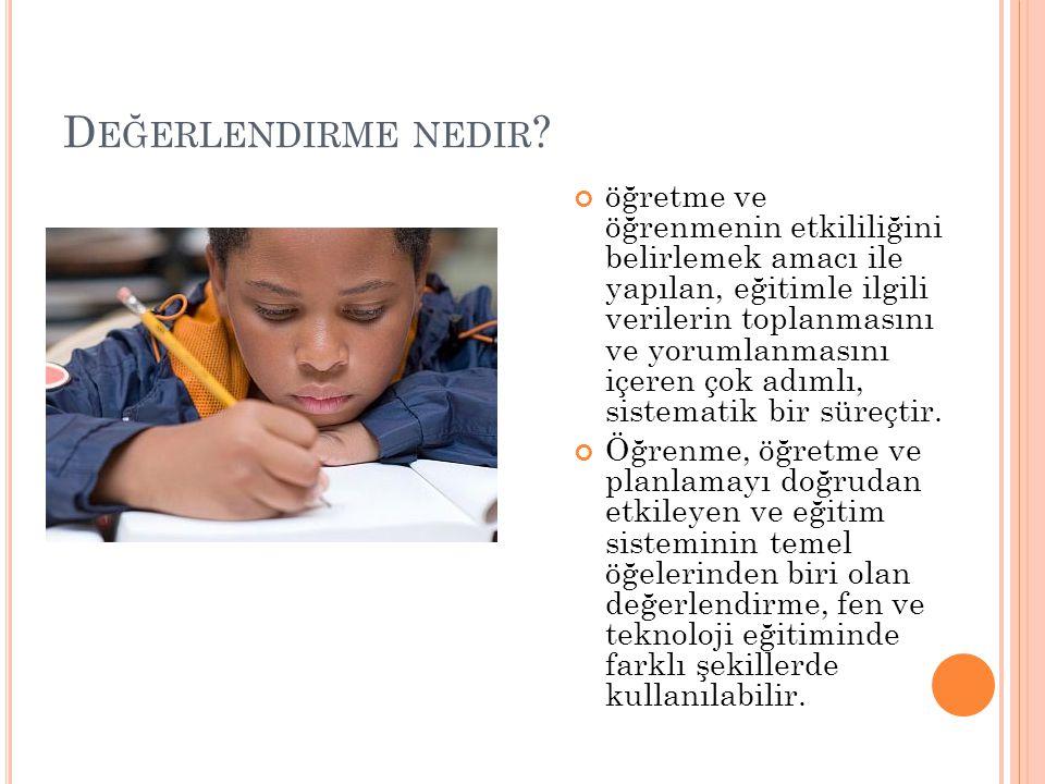 D EĞERLENDIRME NEDIR .