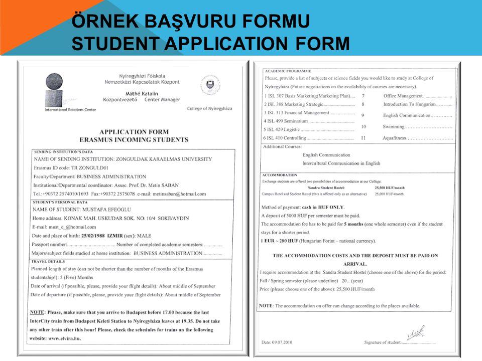 ÖRNEK BAŞVURU FORMU STUDENT APPLICATION FORM