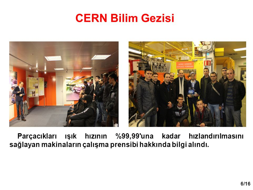 7/16 CERN Bilim Gezisi