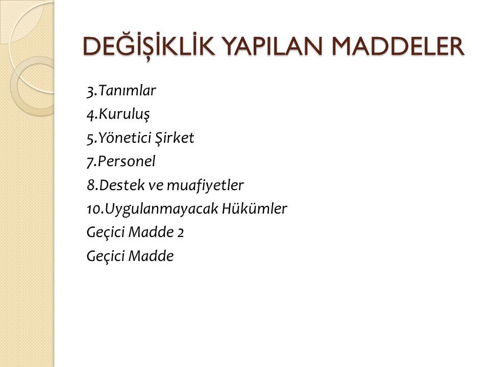 Tanımlar MADDE 3.