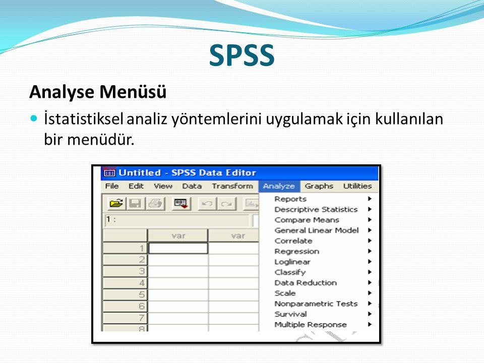 SPSS Analyse Menüsü  İstatistiksel analiz yöntemlerini uygulamak için kullanılan bir menüdür.