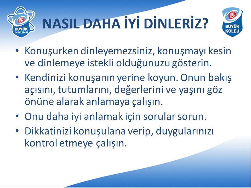 NASIL DAHA İYİ DİNLERİZ.