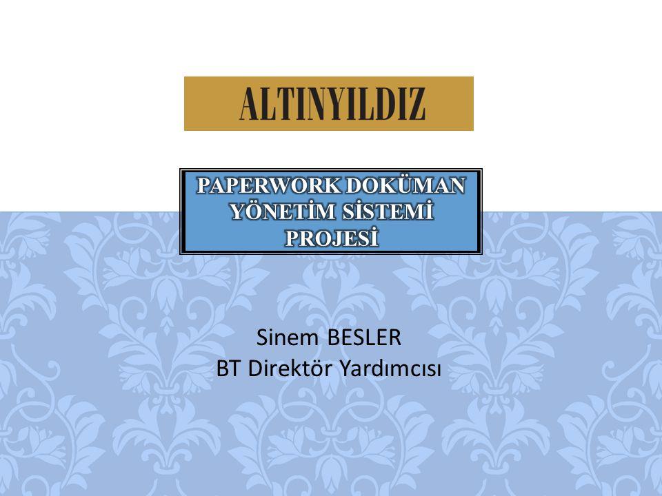 ALTINYILDIZ'DA PAPERWORK KULLANIMI  Projenin ilk fazında gelen faturalar süreci devreye alınmıştır.