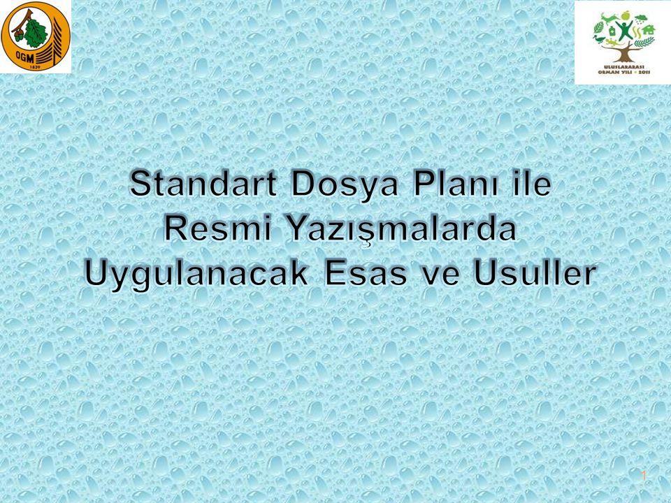 Standart Dosya Planı 2 Kurum ve kuruluşların büyük bir bölümünde dosyalama hizmetleri, üzerinde önemle durulması gereken bir işlem olarak görülmemiş; dosyalama işlemlerinde birimler tamamen bağımsız bırakılmıştır.
