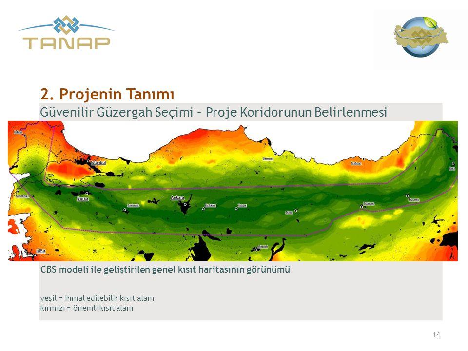 Güvenilir Güzergah Seçimi – Proje Koridorunun Belirlenmesi 14 2. Projenin Tanımı CBS modeli ile geliştirilen genel kısıt haritasının görünümü yeşil =
