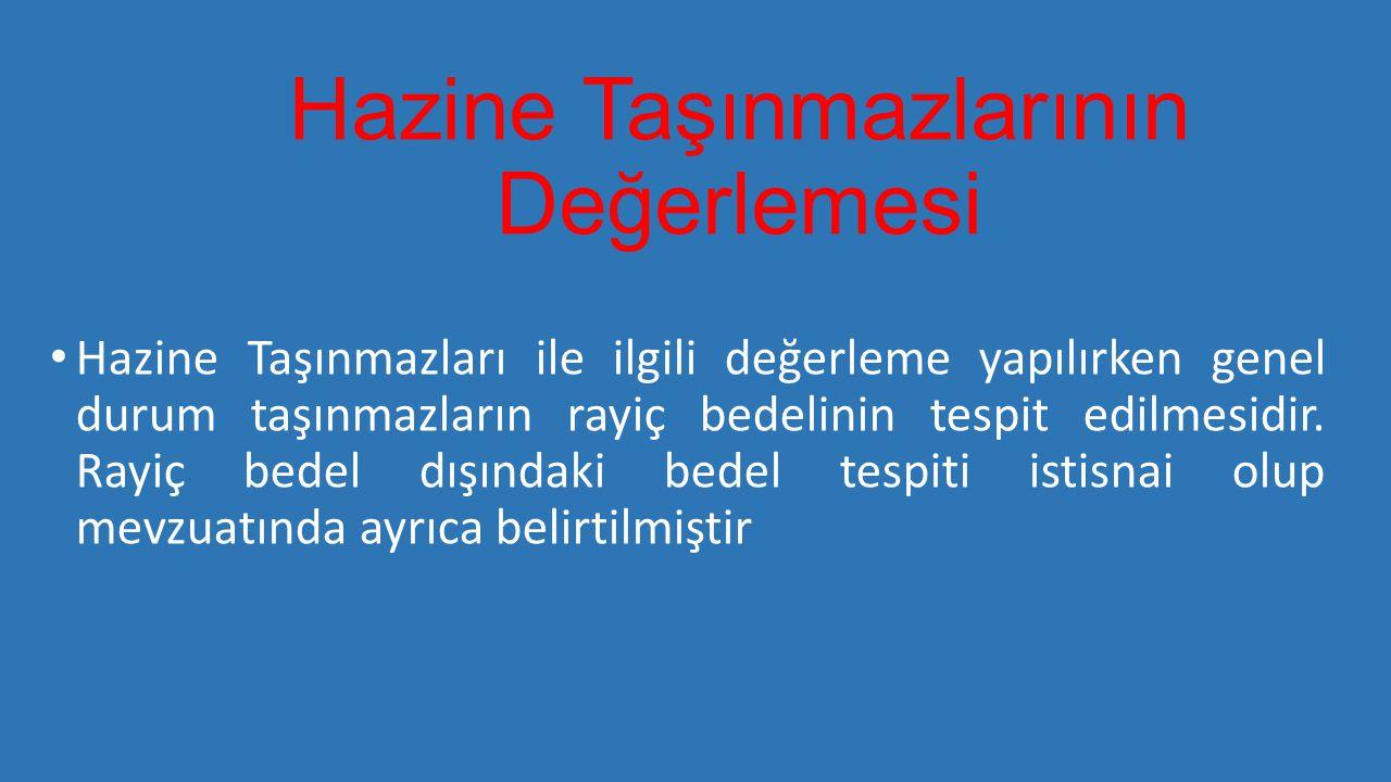 Rayiç Bedel Tespiti • Rayiç bedelin tespit edilmesi ile ilgili genel hükümler 2886 sayılı Devlet İhale Kanunu ve bu kanunun 74.