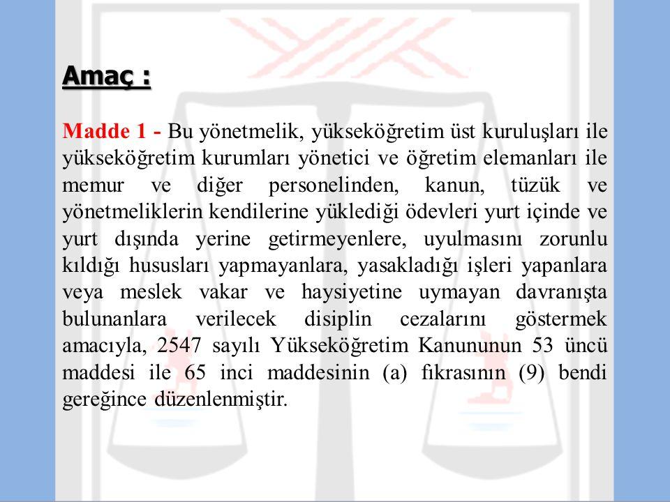 Yetkililer: Madde 27 - Görevden uzaklaştırmaya yetkililer şunlardır: a - Atamaya yetkili amirler, b - (RG-29/11/1995-22478) Yükseköğretim Denetleme Kurulu Üyeleri ( İnceleme veya soruşturma ile görevli), Rektörlerin görevden uzaklaştırılabilmesi için Yükseköğretim Yürütme Kurulunun kararı şarttır.
