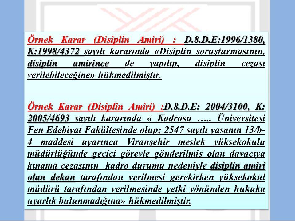 Örnek Karar (Disiplin Amiri) : D.8.D.E:1996/1380, K:1998/4372 disiplin amirince Örnek Karar (Disiplin Amiri) : D.8.D.E:1996/1380, K:1998/4372 sayılı k