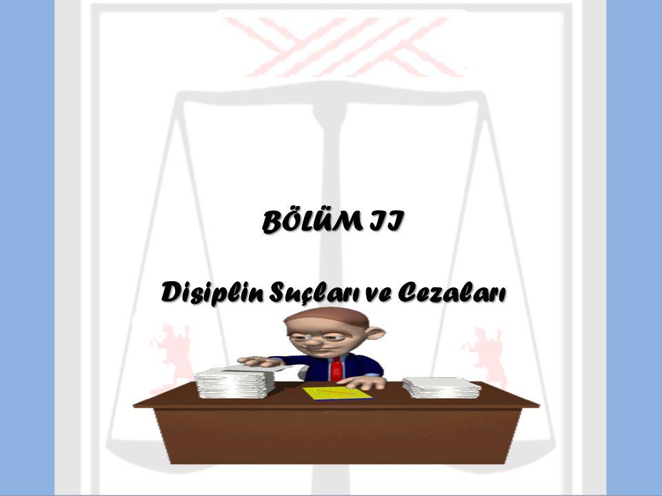 BÖLÜM III Disiplin Soruşturması