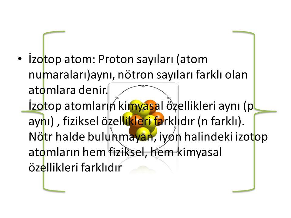 • NOT : 1- İngiliz fizik âlimlerinden biri olup, elektronlar hakkındaki çalışmalardan dolayı 1906 da Nobel fizik ödülünü almıştır.