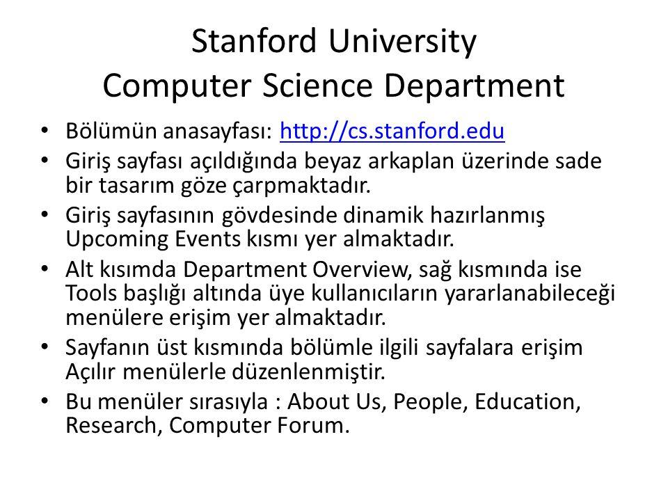 Stanford University Computer Science Department • Bölümün anasayfası: http://cs.stanford.eduhttp://cs.stanford.edu • Giriş sayfası açıldığında beyaz a