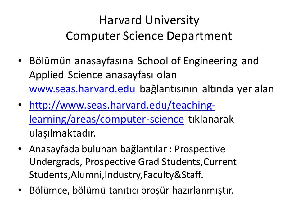 Harvard University Computer Science Department • Bölümün anasayfasına School of Engineering and Applied Science anasayfası olan www.seas.harvard.edu b