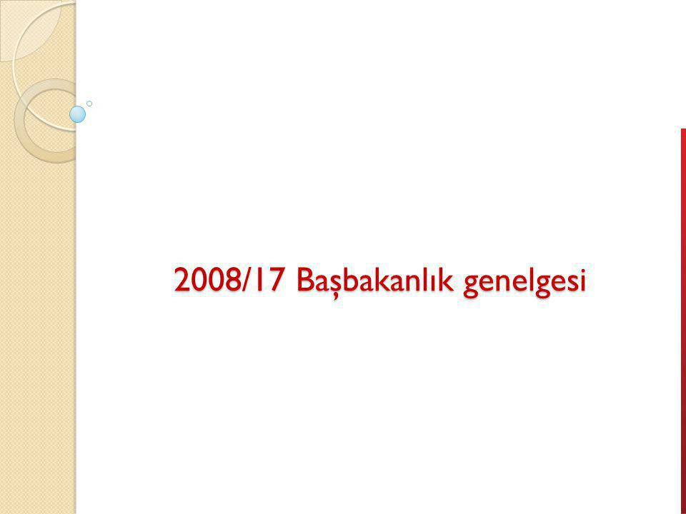 2008/17 Başbakanlık genelgesi