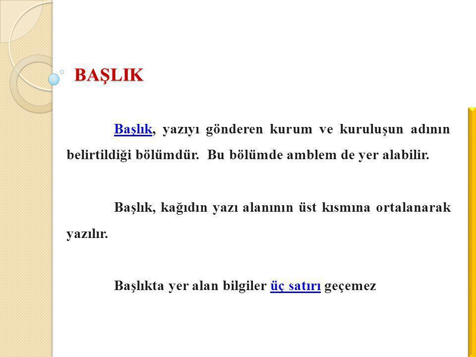 Örnek : T.C.Ankara Valiliği İl Sağlık Müdürlüğü AYDIN VALİLİĞİ İl Tarım Müdürlüğü T.C.