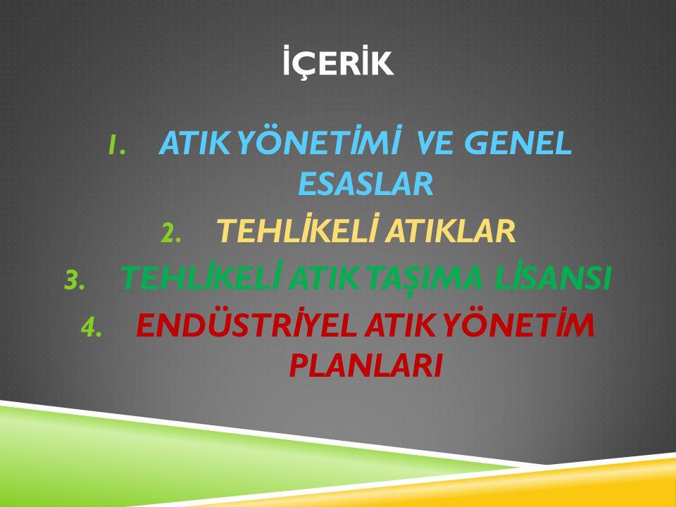 BERTARAF VE GERİ KAZANIMA GÖNDERİLEN ATIKLARIN GÖNDERİLDİĞİ TESİSLER 1.