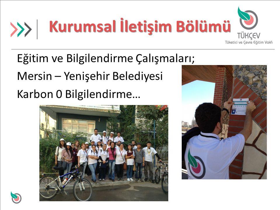 Eğitim ve Bilgilendirme Çalışmaları; Mersin – Yenişehir Belediyesi Karbon 0 Bilgilendirme…