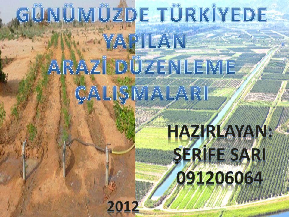 Türkiye'de ise ilk arazi düzenleme çalışmaları, TMK ve 7457 sayılı Toprak-Su Genel Müdürlüğü Kuruluş ve Vazifeleri Hakkında Kanunu nun 25.