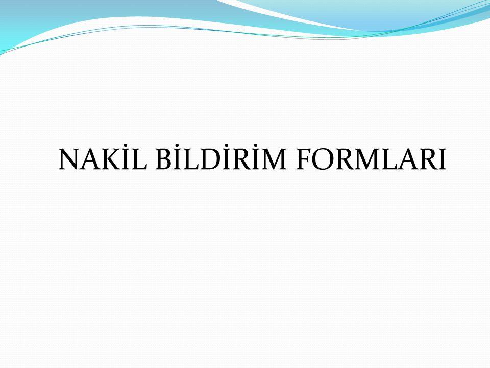 NAKİL BİLDİRİM FORMLARI