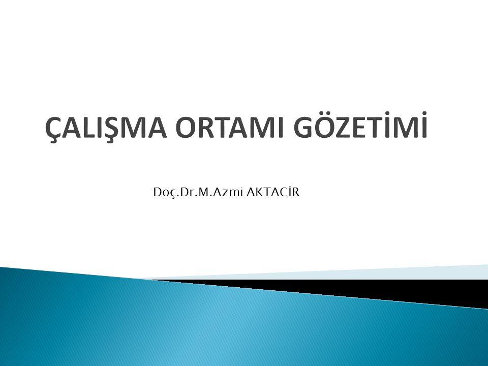 Doç.Dr.M.Azmi AKTACİR