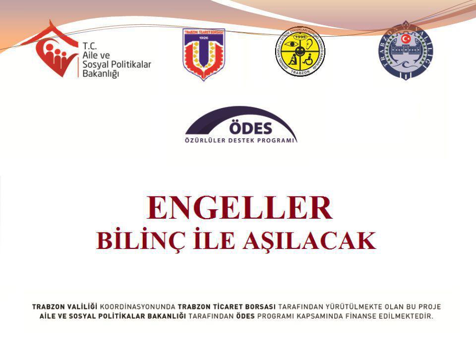 Projemiz sonucunda; 3.Toplumun özürlülük konusunda bilinçlenmesi ve farkındalık yaratma amacıyla bilinçlendirme faaliyetinin gerçekleştirildiği işletmelere bilgi levhaları asıldı, 4.Trabzon Ticaret Borsası üyesi işletme sahiplerinin ve çalışanlarının çevresindeki engellilere tekerlekli sandalye, işitme cihazı ve baston sağlandı, 5.Trabzon Ticaret Borsası, engellilerle ilgili faaliyet gösteren sivil toplum örgütleri ile özürlü bireyler ve aileleri arasında özürlülük konusunda işbirliği oluşturuldu.