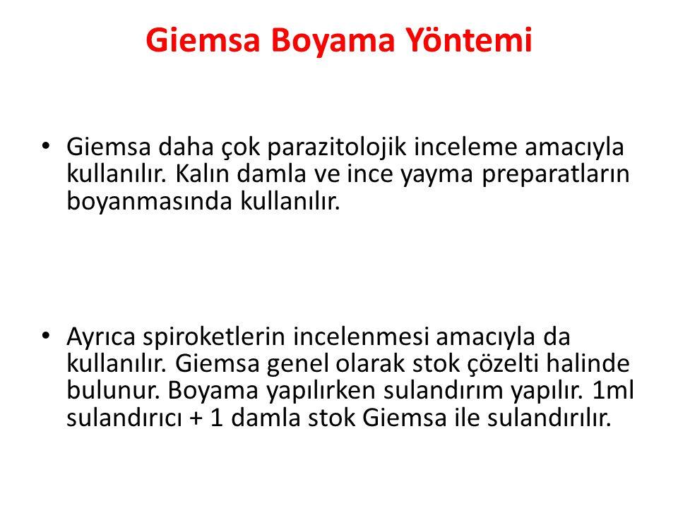 Giemsa Boyama Yöntemi • Giemsa daha çok parazitolojik inceleme amacıyla kullanılır.