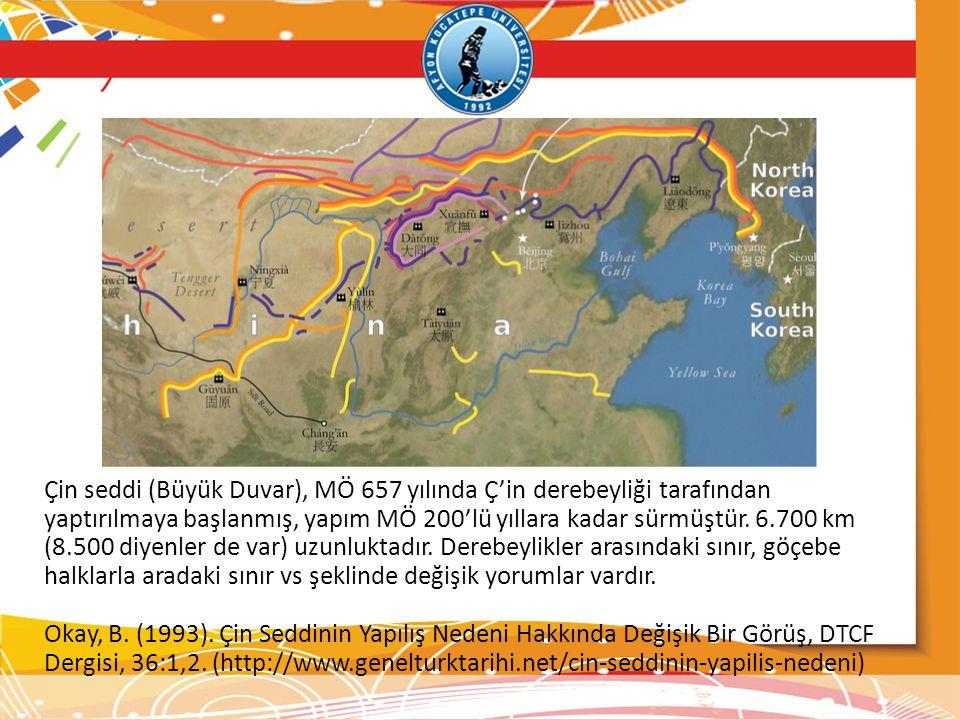 Çin seddi (Büyük Duvar), MÖ 657 yılında Ç'in derebeyliği tarafından yaptırılmaya başlanmış, yapım MÖ 200'lü yıllara kadar sürmüştür. 6.700 km (8.500 d