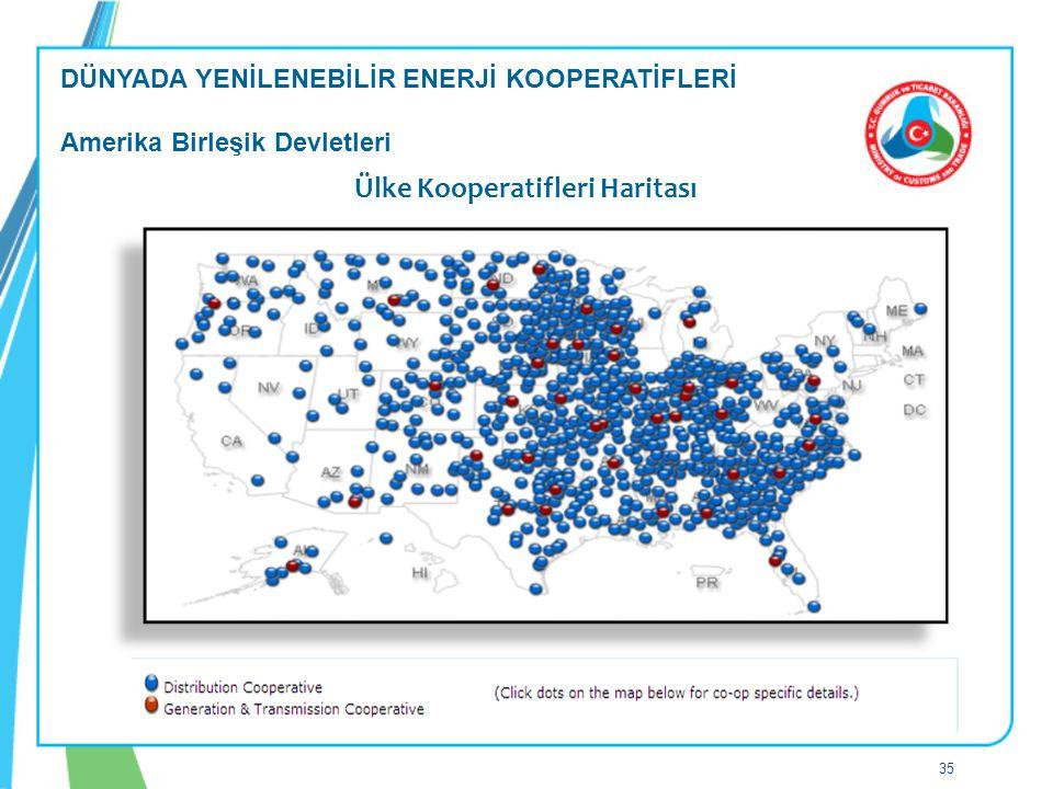 Ülke Kooperatifleri Haritası DÜNYADA YENİLENEBİLİR ENERJİ KOOPERATİFLERİ Amerika Birleşik Devletleri 35