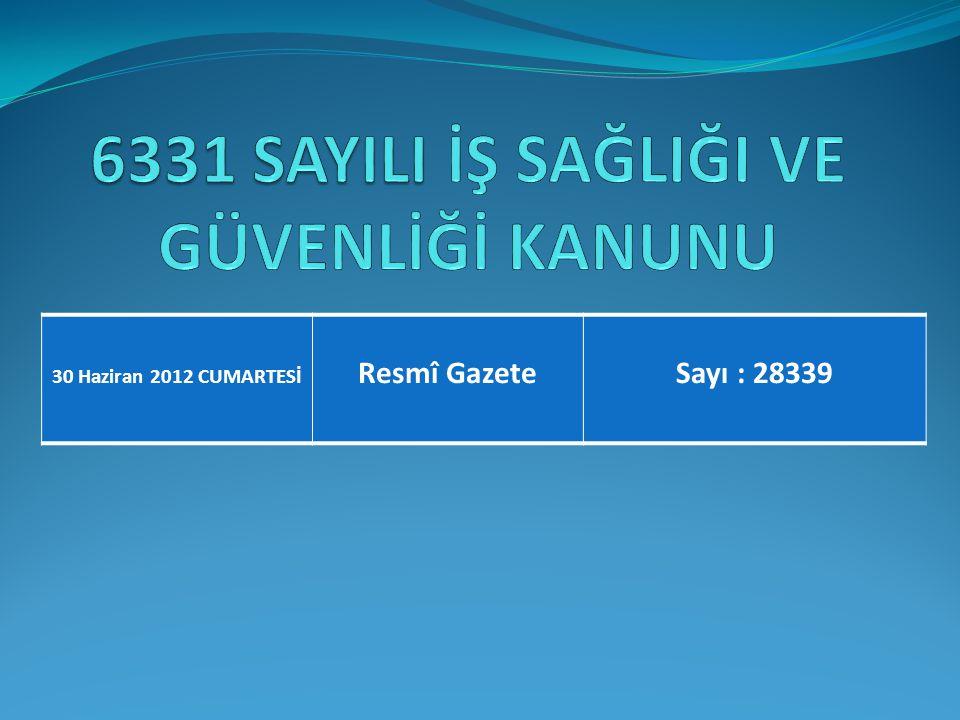 30 Haziran 2012 CUMARTESİ Resmî GazeteSayı : 28339